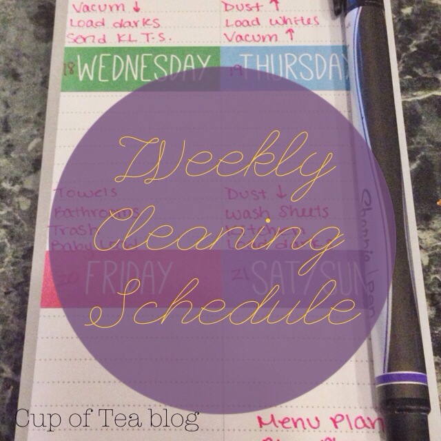 Weekly Cleaning Schedule | Cup of Tea blog