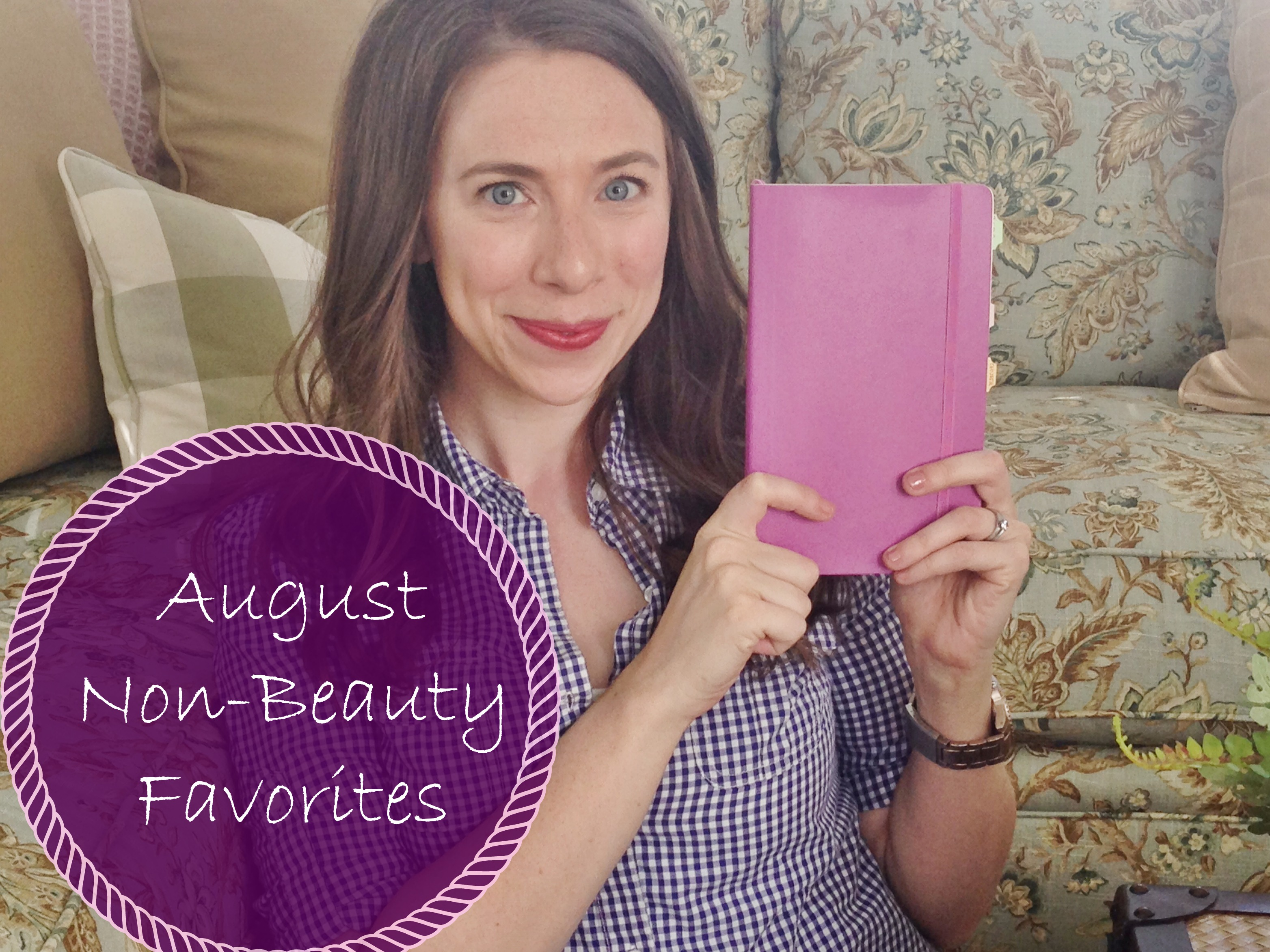 August 2014 Favorites | Cup of Tea