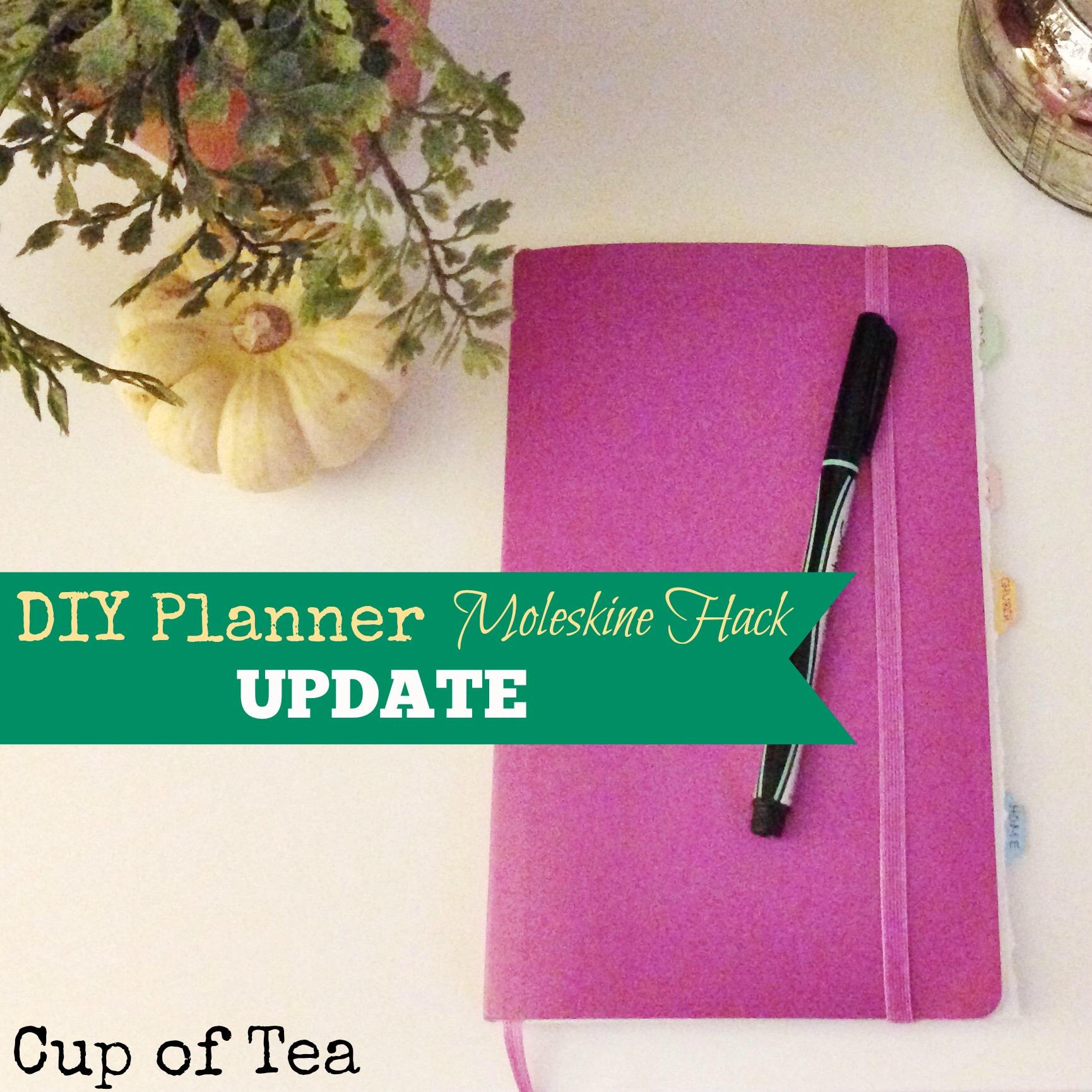 Moleskine Planner Update on Cup of Tea