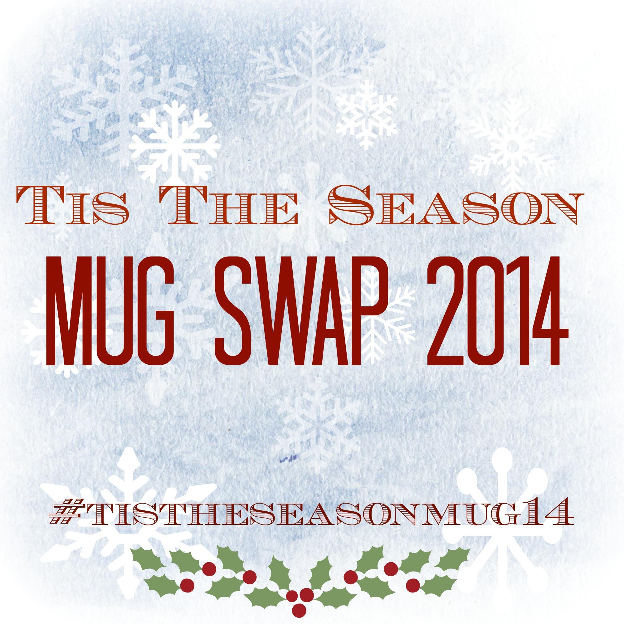 Tis the Season Mug Swap 2014