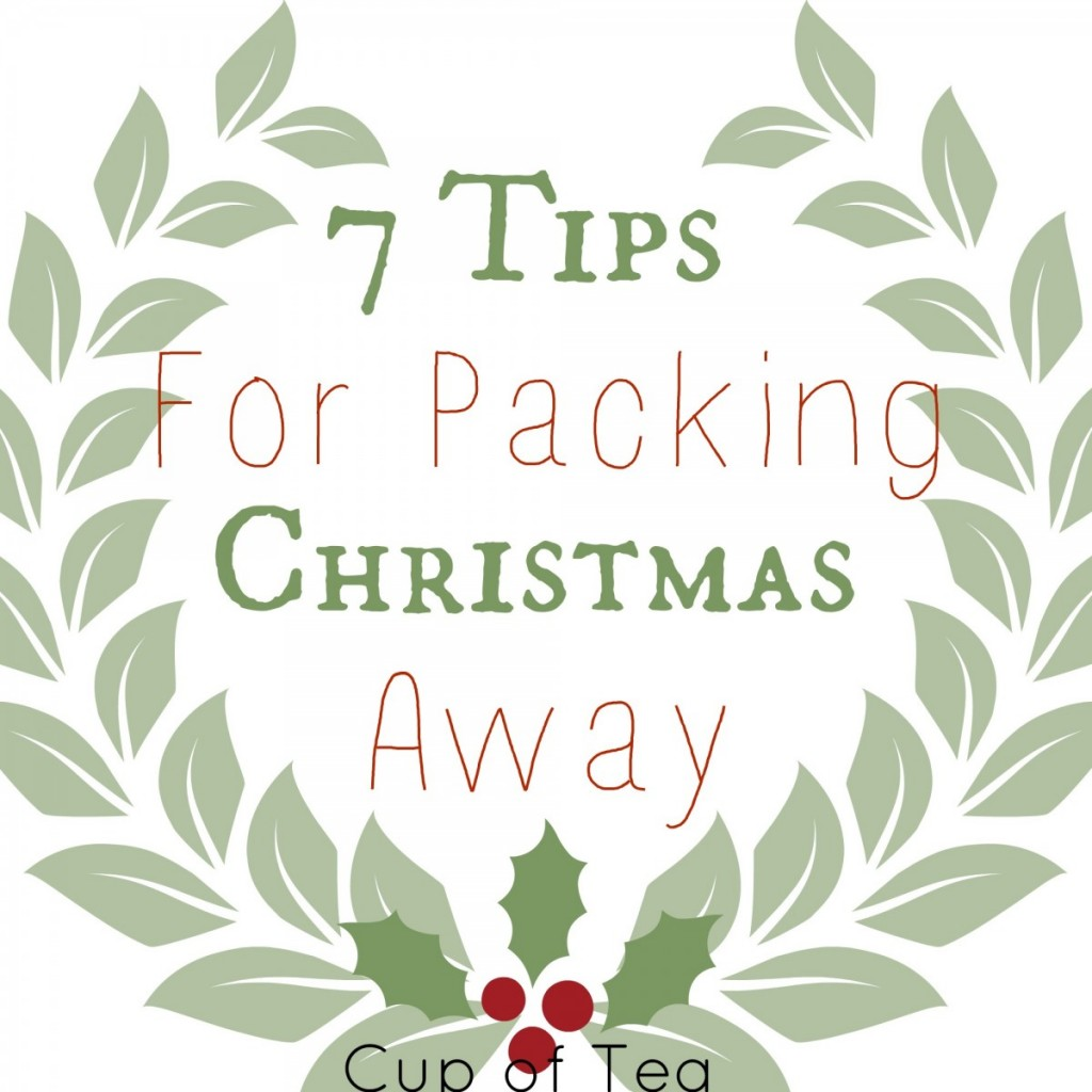 7 Packing Tips for Christmas on the Cup of Tea blog