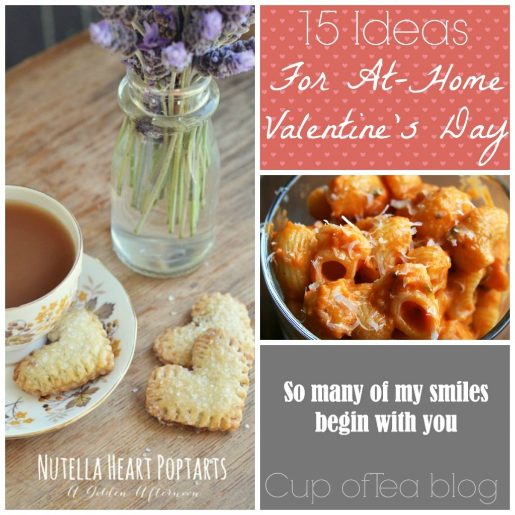 15 ideas for an at home valentine s day cup of tea for Valentine day at home ideas