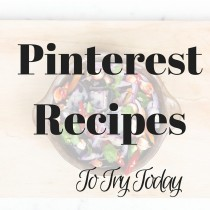 Pinterest recipes to try today!