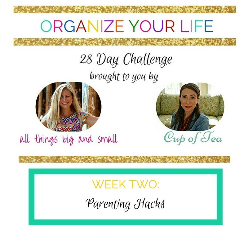 Great Parenting organization tips with Cup of Tea and All Things Big & Small!