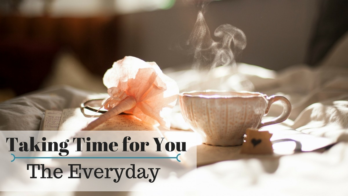 Ways to make time just for you, every day!