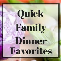 A great list of quick dinners to get on the table fast!