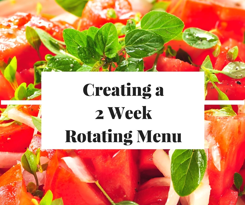 How to create a 2 Week Rotating Menu plus Example Menu printable! Perfect for when life is busy and you need to simplify your meal plan.